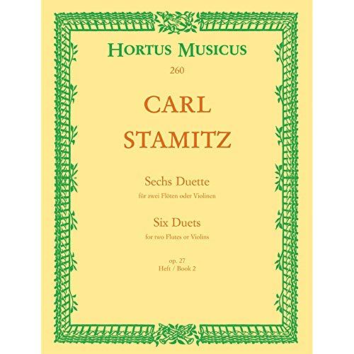 Sechs Duette op. 27, 2 Flöten oder Violinen. Heft.2: Carl Stamitz