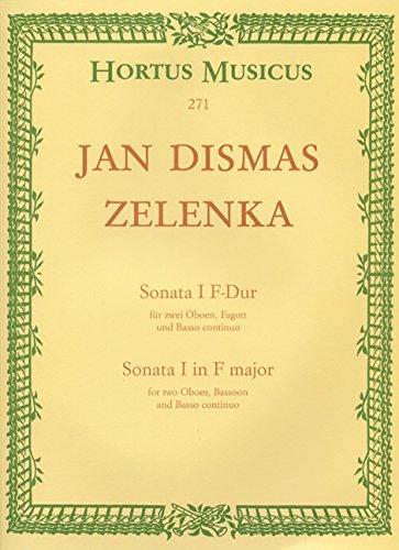 Sonate F-Dur Nr.1 : für 2 Oboen,Fagott und Bc: Jan Dismas Zelenka