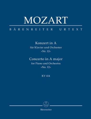 Konzert A-Dur KV414 : fürKlavier und Orchester: Wolfgang Amadeus Mozart