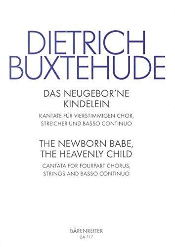 Das neugeborene Kindelein BuxWV 134, Chorpartitur: Dietrich Buxtehude