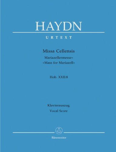 Missa Cellensis - Mariazeller-Messe: Haydn, Joseph