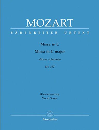 Missa solemnis C-Dur KV337 :für Soli, Chor und Orchester: Wolfgang Amadeus Mozart