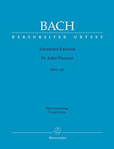 Johannespassion, BWV 245, Klavierauszug: Johann Sebastian Bach