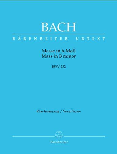 Mass In B Minor, BWV 232: Johann Sebastian Bach