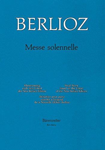 Messe solennelle, Klavierauszug : Text latein. Nach: Hector Berlioz