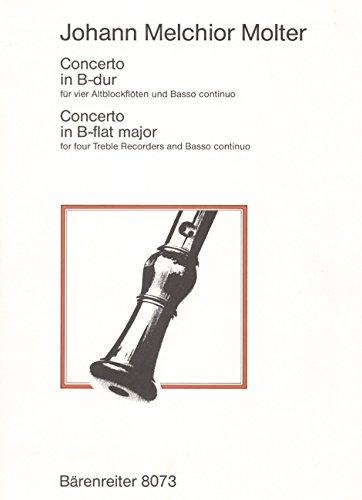 Konzert B-Dur : für 4 Altblockflötenund Bc: Johann Melchior Molter