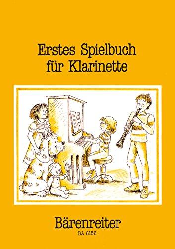 Erstes Spielbuch : für Klarinette und Klavier (2 Klar.) und Bassstimme