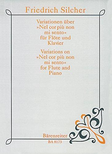 Variationen über Nel cor piu nonme sento : für Flöte und Klavier: Friedrich Silcher
