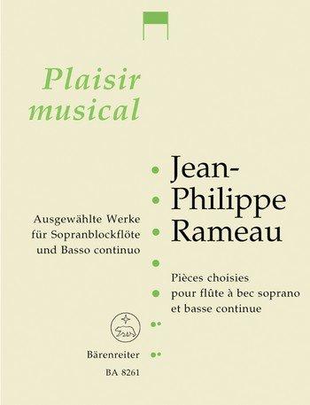 Ausgewählte Werke : für Sopran-blockflöte und Bc: Jean Philippe Rameau