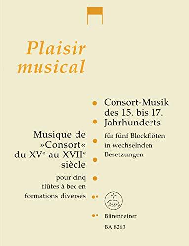 Consort-Musik des 15.-17.Jahrhunderts : für 5 Blockflöten