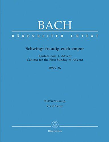 Schwingt freudig euch empor BWV 36. Kantate: Johann Sebastian Bach;