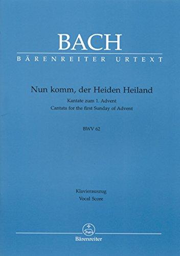Nun komm, der Heiden Heiland BWV 62: Bach Johann Sebastian;
