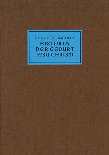 Historia der Geburt Jesu Christi SWV 435.: Heinrich Schütz; Bettina