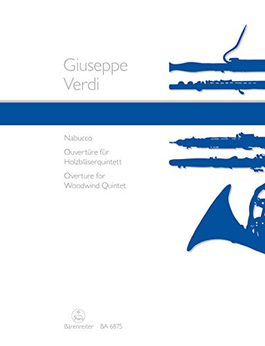 Nabucco : Ouvertüre für Flöte, Oboe,Klarinette, Horn in D und Fagott: Giuseppe Verdi