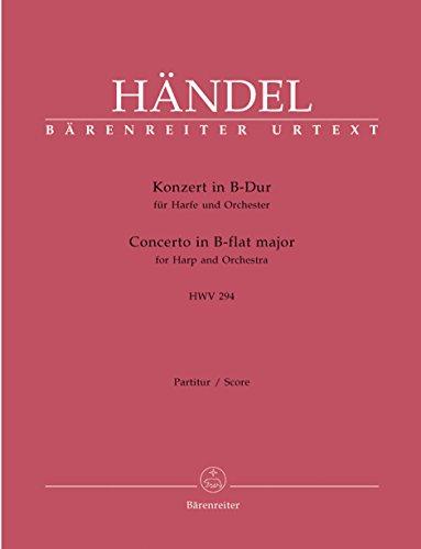 Konzert B-Dur HWV294 :für Harfe und Orchester: Georg Friedrich H�ndel