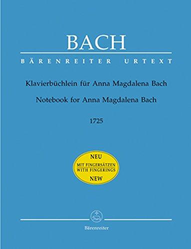 Klavierbüchlein für Anna Magdalena Bach (1725), mit: Johann Sebastian Bach