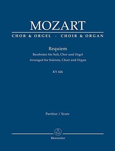 Requiem KV 626 (Bearbeitet für Soli, Chor: Wolfgang Amadeus Mozart;