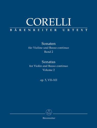 9790006535125: Sonatas for Violin and Basso Continuo, Vol. 2: Op. 5, Nos. 7-12