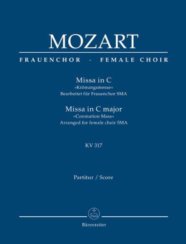 Missa in C »Krönungsmesse« KV 317: Bearbeitet: Wolfgang Amadeus Mozart