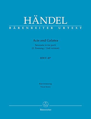 Acis and Galatea HWV 49b (2. Fassung): Georg Friedrich Händel