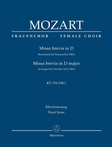 Missa brevis in D KV 194: Bearbeitet: Wolfgang Amadeus Mozart
