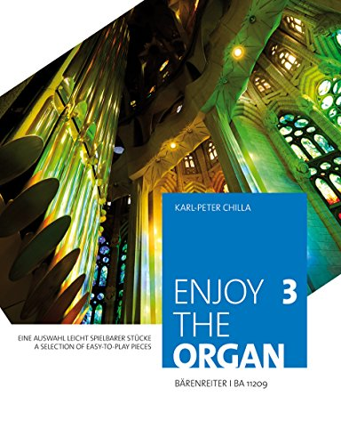 Enjoy the organ 3: Karl-Peter Chilla
