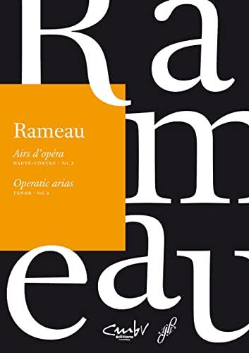 Haute-contre, Vol. 2: Jean-Philippe Rameau