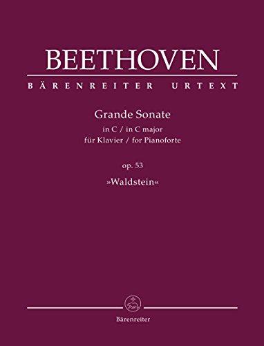 Grande Sonate fur Klavier C-Dur op. 53: Ludwig van Beethoven,