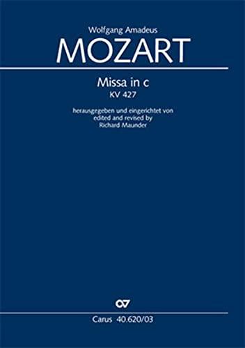 Missa c-Moll KV427 : für Soli, Chor: Mozart, Wolfgang Amadeus