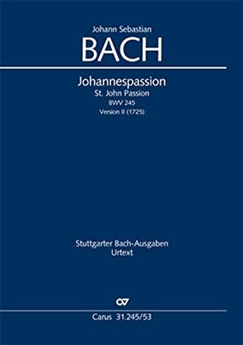 Johannespassion BWV 245 (Fassung 2), Klavierauszug : Johann Sebastian Bach