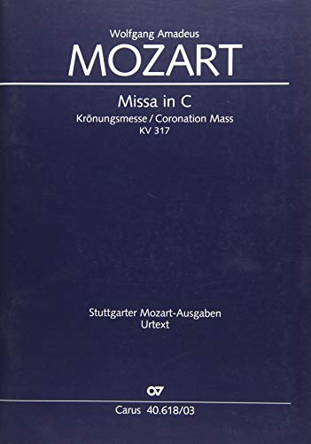 Missa C-Dur KV 317 (Krönungsmesse), Klavierauszug (Leisinger): Mozart, Wolfgang Amadeus