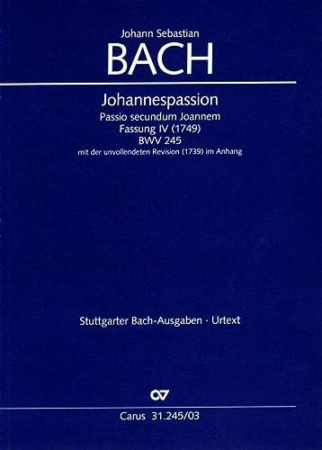 Johannespassion BWV 245 (Fassung 4), Klavierauszug: Passio: Johann Sebastian Bach
