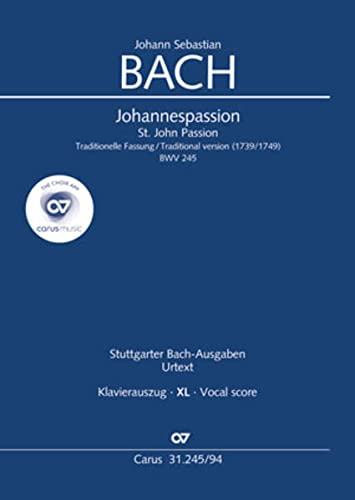 Johannespassion BWV245 (traditionelle Fassung 1739/1749)für Soli, gem: Johann Sebastian Bach