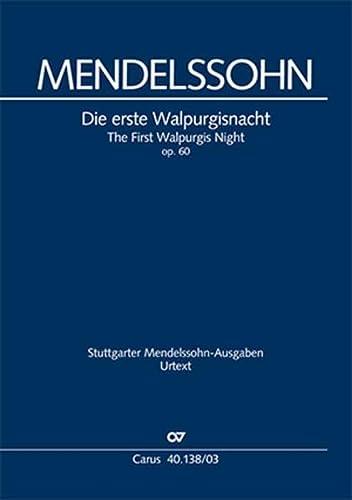 Die erste Walpurgisnacht (Klavierauszug) : Ballade für: Felix Mendelssohn Bartholdy