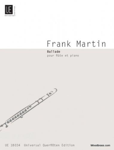 Ballade : pour flute et piano: Frank Martin