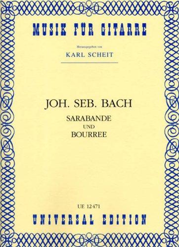 Sarabande und Bourrée : für Gitarre: Johann Sebastian Bach