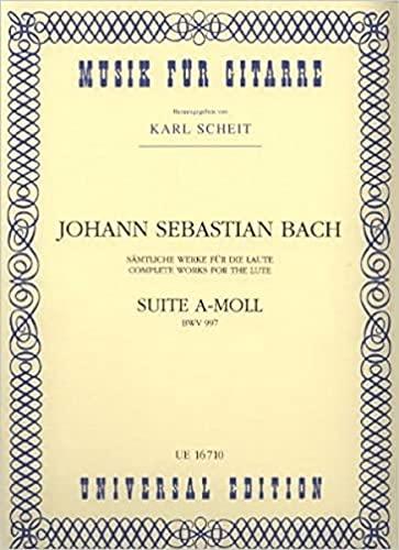 Suite a-Moll BWV997 : für Gitarre: Johann Sebastian Bach