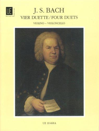 4 Duette : für Violineund Violoncello: Johann Sebastian Bach