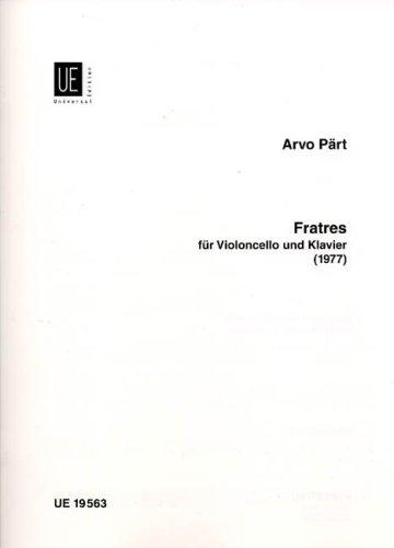 Fratres : für Violoncello und Klavier: Arvo P�rt