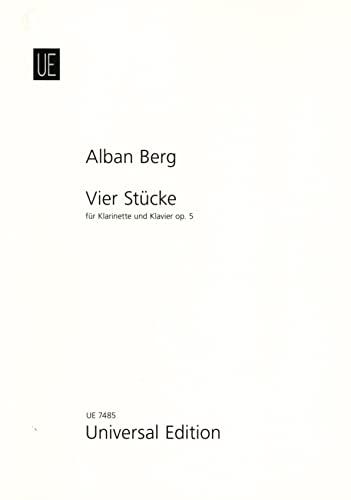 4 Stücke op.5 : für Klarinette und: Alban Berg