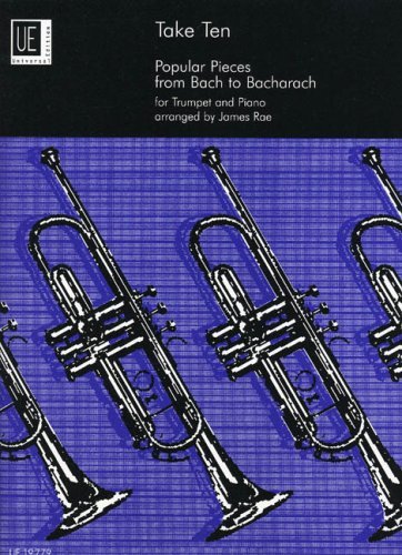 Take ten : Popular pieces from Bachto Bacharach for trumpet and piano