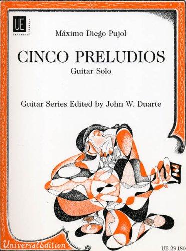 5 preludios : guitar solo: M�ximo Diego Pujol