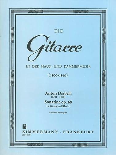 Sonatine op.68 : für Gitarreund Hammerklavier: Anton Diabelli