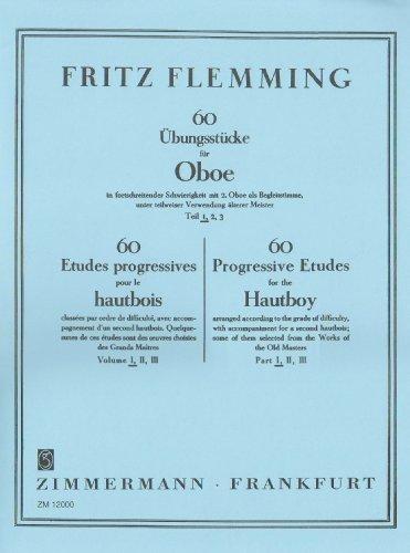 60Übungsstücke für Oboe in fortschreitender Schwierigkeit 1: Fritz Flemming
