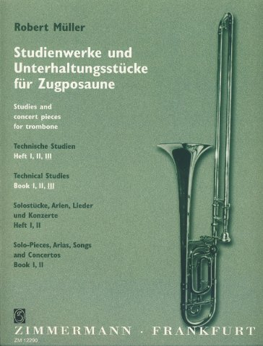 Technische Studien 3: Studienwerke und Unterhaltungsstücke für Zugposaune / ...