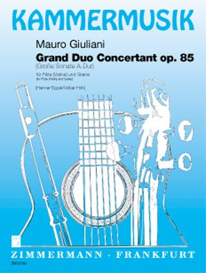 Grand Duo concertant op. 85: (Große Sonate: Mauro Giuliani
