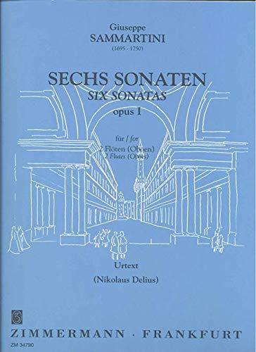 6 Sonaten op.1 : für 2 Flöten (Oboen)Spielpartitur: Giuseppe Sammartini