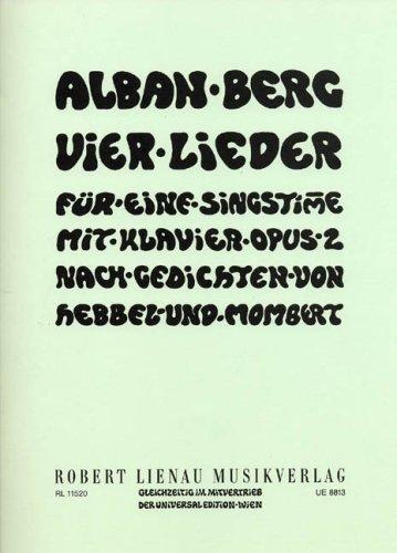 4 Lieder op.2 : für mittlereSingstimme und: Alban Berg