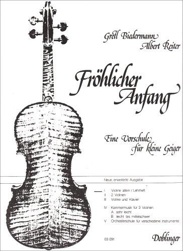 Fröhlicher Anfang Band 1 :Vorschule für kleine Geiger: Gretl Biedermann