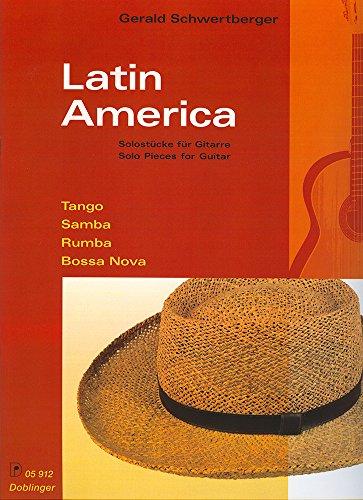 Latin America: Tango, Samba, Rumba, Bossa-nova. Gitarre.: Gerald Schwertberger